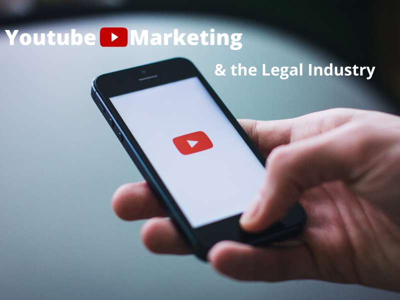 Youtube Marketing for Mobile Legal Industry